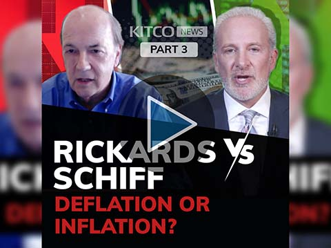 Inflation or deflation? Jim Rickards and Peter Schiff debate (Part 3/3)
